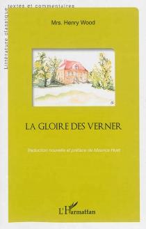 La gloire des Verner - Mrs HenryWood