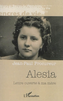 Alesia : lettre ouverte à ma mère - Jean-PaulProcureur