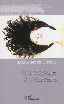 Un voyage à l'envers - Jean-PierreOuters