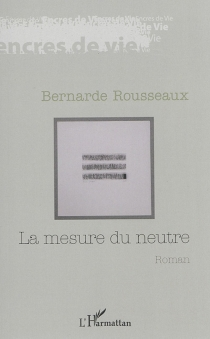 La mesure du centre : Katharina de Neutral-Moresnet - BernardeRousseaux
