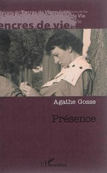 Présence : récit - AgatheGosse