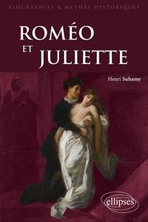 Roméo et Juliette - HenriSuhamy