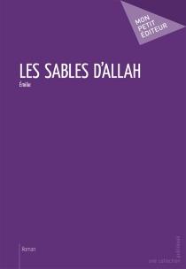 Les sables d'Allah - Emilie