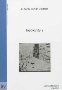Topolectes 2 - Bi Kacou ParfaitDiandué