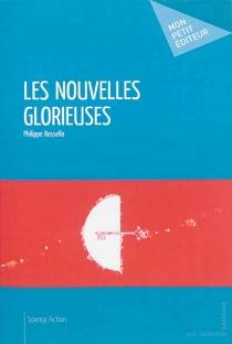 Les nouvelles Glorieuses - PhilippeRossello