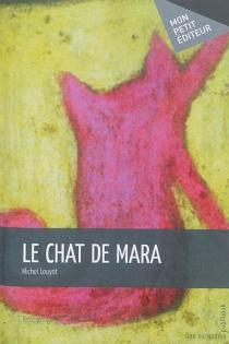 Le chat de Mara - MichelLouyot