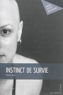 Instinct de survie - Florence Rose
