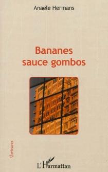 Bananes sauce gombos - AnaëleHermans