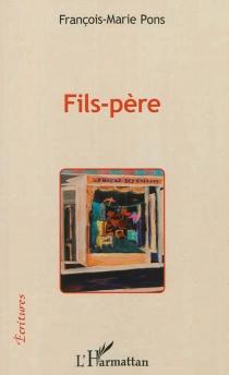 Fils-père - François-MariePons