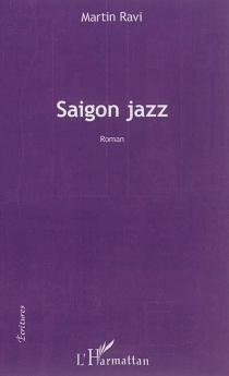 Saigon jazz - MartinRavi