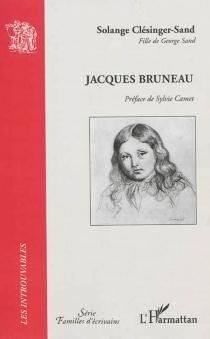 Jacques Bruneau - SolangeClésinger-Sand
