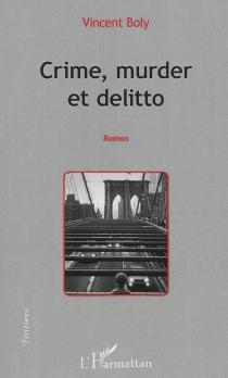 Crime, murder et delitto - VincentBoly