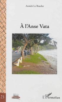 A l'Anse Vata - AnnickAmeline-Le Bourlot