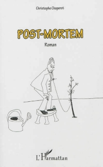 Post-mortem - Christophe Chaperot