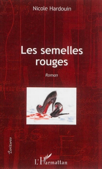 Les semelles rouges - NicoleHardouin