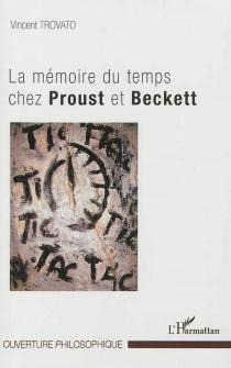 La mémoire du temps chez Proust et Beckett - VincentTrovato