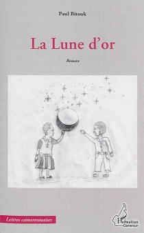 La lune d'or - Paul Bitouk