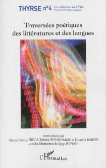 Traversées poétiques des littératures et des langues : actes du séminaire de recherche bilinguisme, double culture, littératures -