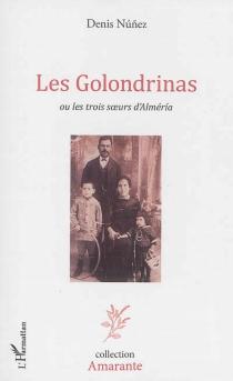 Les golondrinas ou Les trois soeurs d'Almeria - DenisNuñez