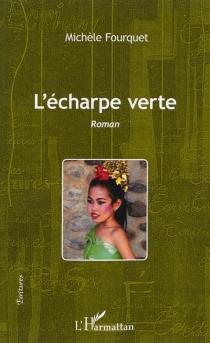 L'écharpe verte - MichèleFourquet