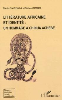 Littérature africaine et identité : un hommage à Chinua Achebe -