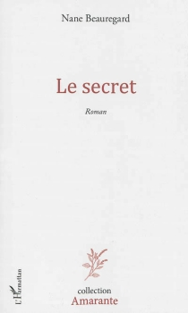 Le secret - Nane Beauregard