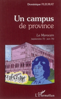 Un campus de province - Dominique Fleurat