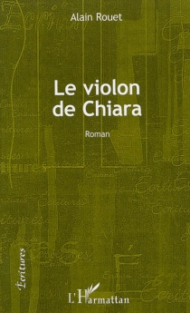 Le violon de Chiara - AlainRouet