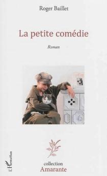 La petite comédie - RogerBaillet