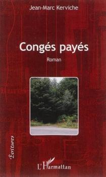 Congés payés - Jean-MarcKerviche