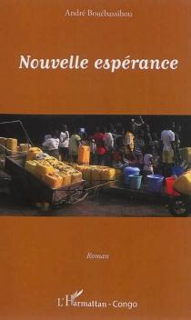 Nouvelle espérance - AndréBouébassihou
