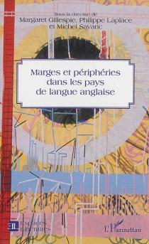 Marges et périphéries dans les pays de langue anglaise -