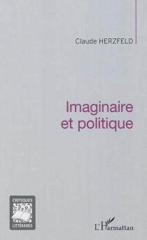 Imaginaire et politique - ClaudeHerzfeld