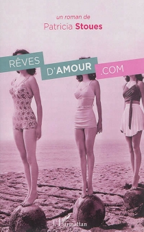 Rêves d'amour.com - Patricia Stoues