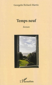 Temps neuf - Georgette Richard-Martin