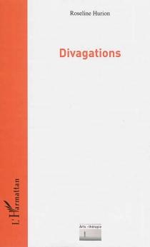 Divagations - RoselineHurion