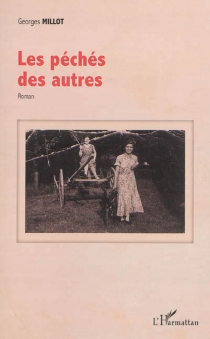 Les péchés des autres - GeorgesMillot