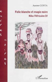 Nika l'Africaine - AuroreCosta