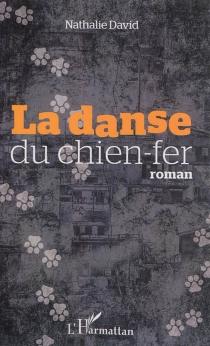 La danse du chien-fer - NathalieDavid