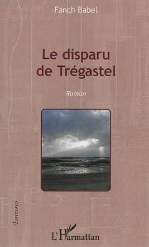 Le disparu de Trégastel - FanchBabel