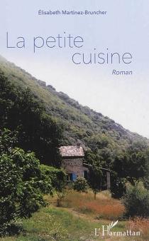 La petite cuisine - ElisabethMartinez-Bruncher