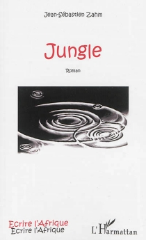 Jungle - Jean-Sébastien Zahm