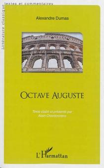 Octave Auguste - AlexandreDumas