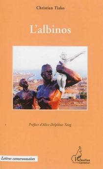 L'albinos - ChristianTiako Youadjeu