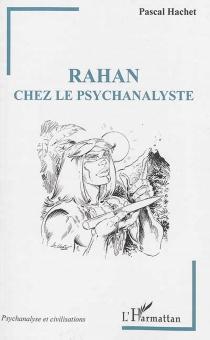 Rahan chez le psychanalyste - PascalHachet