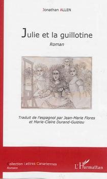 Julie et la guillotine - JonathanAllen
