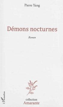 Démons nocturnes - PierreYang