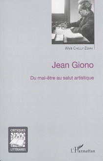 Jean Giono : du mal-être au salut artistique - AlyaChelly-Zemni