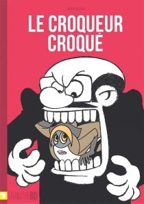 Le croqueur croqué - JeffIkapi