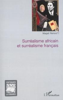 Surréalisme africain et surréalisme français - MagaliRenouf